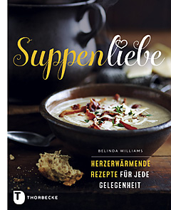 Buchrezension: Suppenliebe von Belinda Williams
