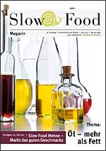 Slow Food Magazin, Schwerpunktthema: Öl