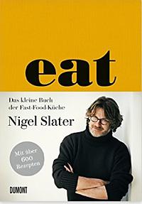 Eat - Nigel Slater