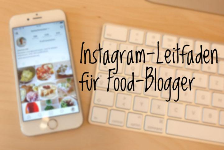 Instagram-Leitfaden für Food-Blogger