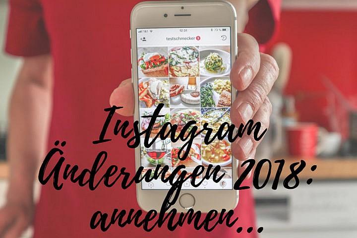 Instagram Algorithmus 2018: Änderungen annehmen…