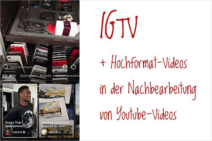 IGTV: neuer Schwung - für Videofilmer.