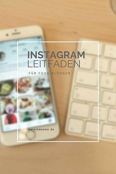 Der Instagram Leitfaden für Foodblogger
