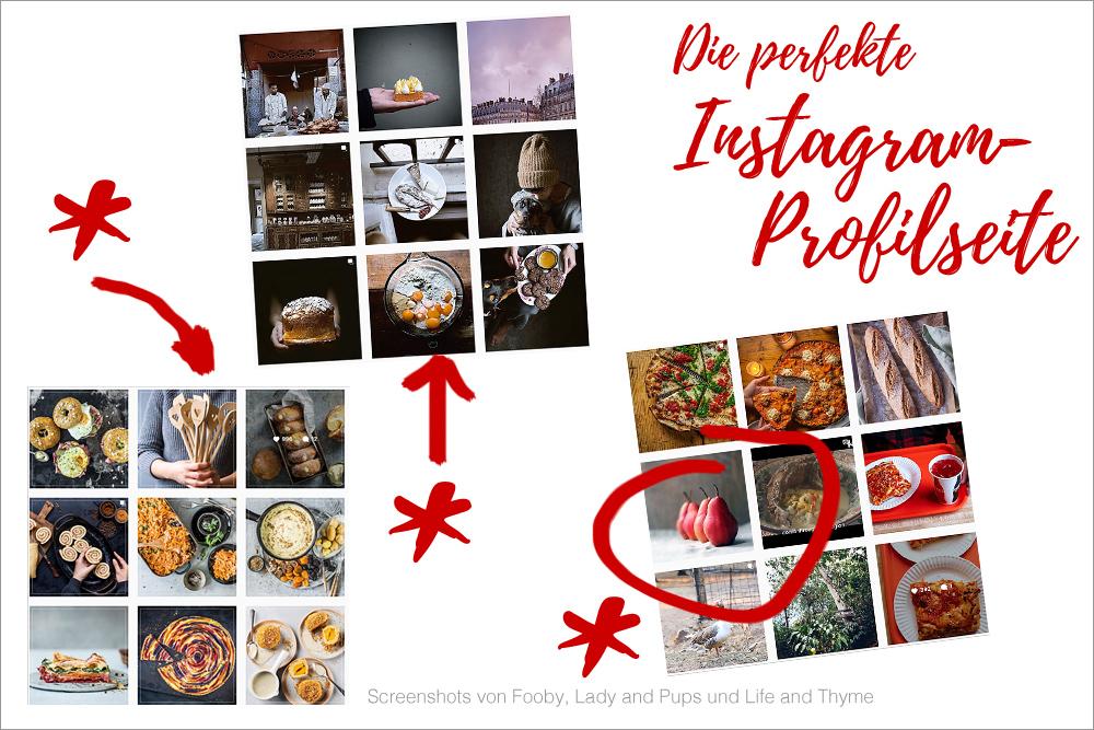 Die perfekte Instagram Profilseite: Für mich der passende Mix in einem 9er Raster.