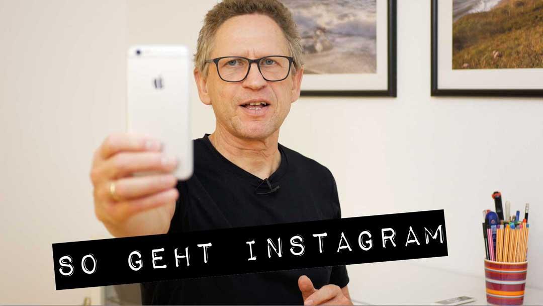 So geht Instagram! Kostenloser Video-Kurs.